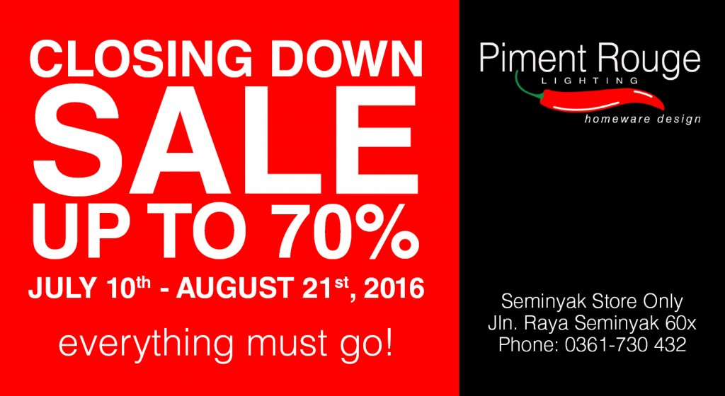 Piment Rouge Seminyak Closing Down Sale - Discount up to 70%